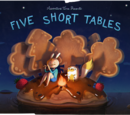 Five Short Tables
