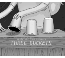 Three Buckets