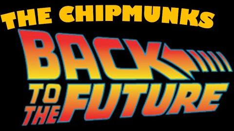 The Chipmunks Go Back To The Future