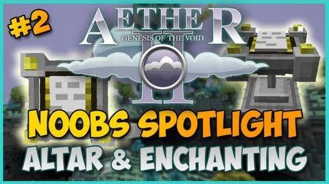 Minecraft Aether II Noobs Spotlight - Ep. 2 - ALTAR & ENCHANTING