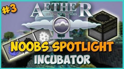 Minecraft Aether II Noobs Spotlight - Ep. 3 - INCUBATOR (MOA BREEDING)