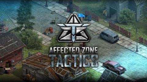 Affected Zone Tactics. Trailer-0