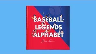 Baseball Legends Alphabet Book