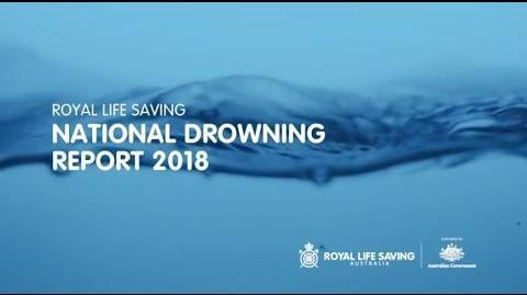 Royal Life Saving National Drowning Report 2018