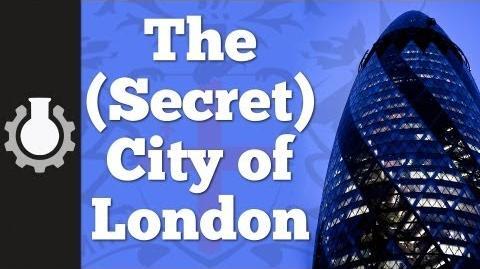 The (Secret) City of London, Part 1 History