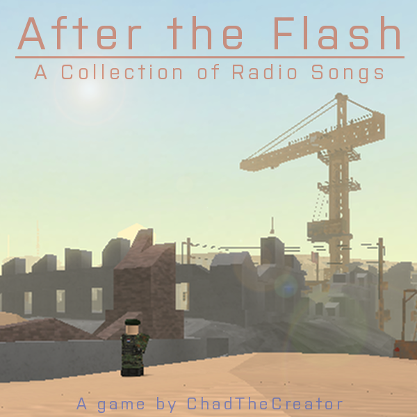 After The Flash A Collection Of Radio Songs After The - roblox newest after the flash game