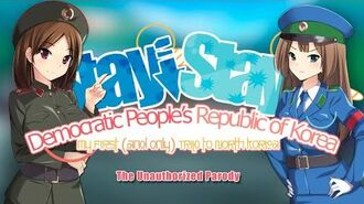 Stay! Stay! Democratic People's Republic of Korea! (Trailer)
