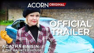 Agatha Raisin and the Haunted House Official Trailer
