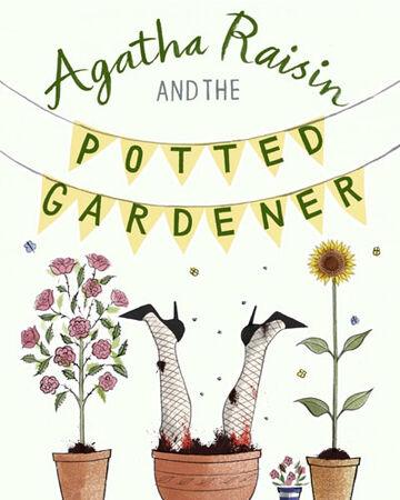 Agatha Raisin and the Potted Gardener | Agatharaisin Wikia | Fandom