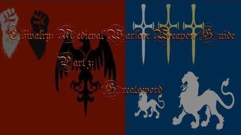 Chivalry Medieval Warfare Weapon Guide Part 3 Greatsword