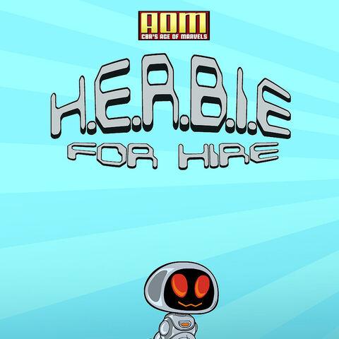 H.E.R.B.I.E. FOR HIRE #1