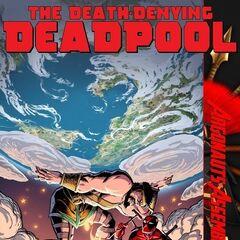 The Death-Denying Deadpool #6