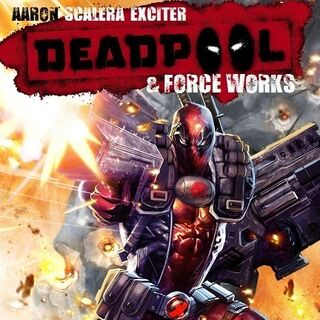 Deadpool & Forceworks #2