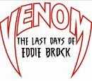 Venom: The Last Days of Eddie Brock
