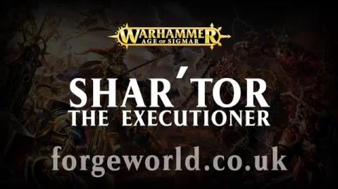 Warhammer Age of Sigmar Shar'Tor The Executioner
