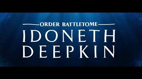 Who are the Idoneth Deepkin?