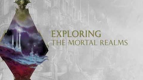 Exploring The Mortal Realms