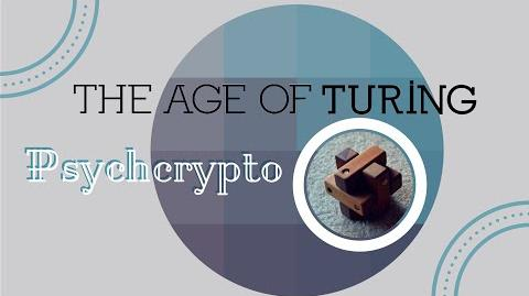 Psychcrypto - The Age of Turing