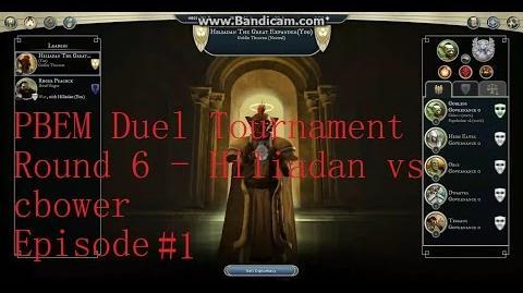 2015 PBEM Duel Tournament 1 - Round 6 - Hiliadan vs cbower - episode 1 - turn 4 (commented)