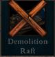 Demolitionraftunavailable