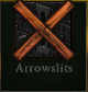 Arrowslitsunavailable
