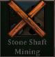 Stoneshaftminingunavailable