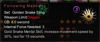 (Golden Snake Sting) Following Madness (Description)