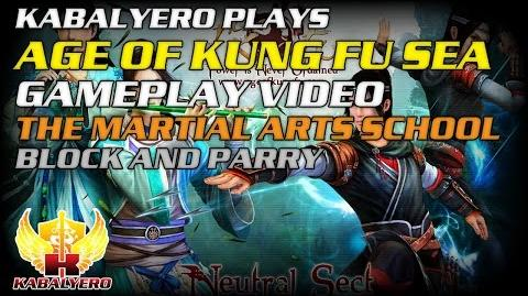 Age Of Kung Fu SEA Gameplay Video ★ The Martial Arts School ★ Block And Parry