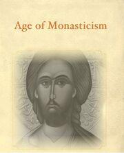 Age of Monasticism
