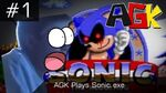 AGK Episode -1- AGK Plays Sonic.exe