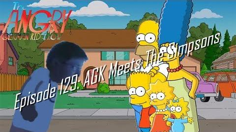 The Angry German Kid Show - Episode 129 AGK Meets The Simpsons