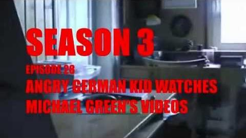 Michael Green/AGK 3x28 - Angry German Kid watches Michael Green's Videos