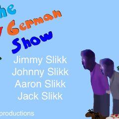 Jimmy Slikk, Johnny Slikk, Aaron Slikk, Jack Slikk