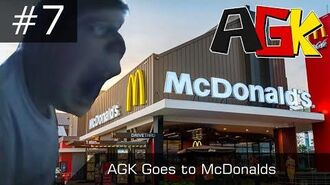 AGK Episode -7- AGK Goes to McDonalds