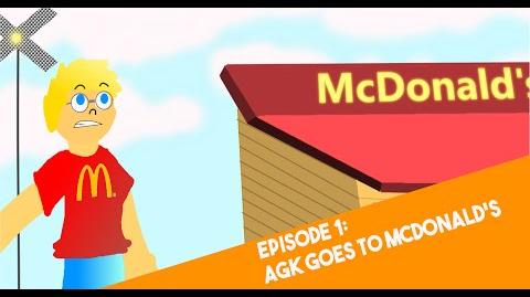 AGK Adventures - Episode 1 Angry German Kid Goes To McDonald's