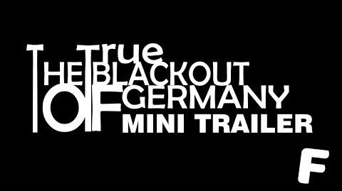 The True Blackout of Germany Mini-Trailer