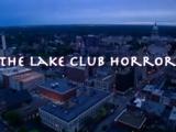 The Lake Club Horror