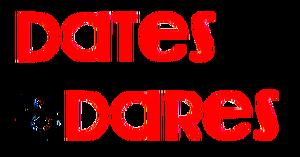 Dates & Dares
