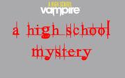A High School Mystery