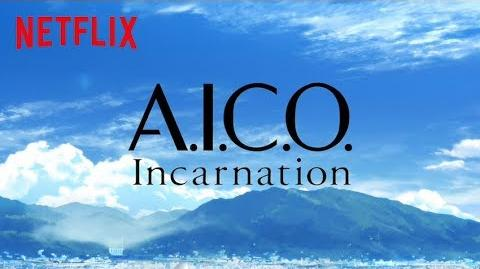【Netflixアニメスレート2017】ボンズ×村田和也が贈るSFアニメ『A.I.C.O. -Incarnation-』特別映像