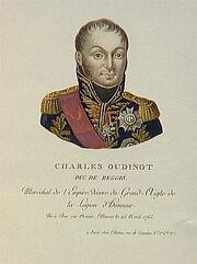 Charles Oudinot, duc de Reggio, né le 25 avril 1765 à Bar sur Ornain