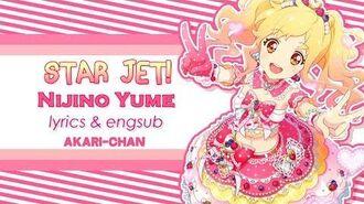 LYRICS & ENGSUB STAR JET! (Yume Solo) - Aikatsu Stars!