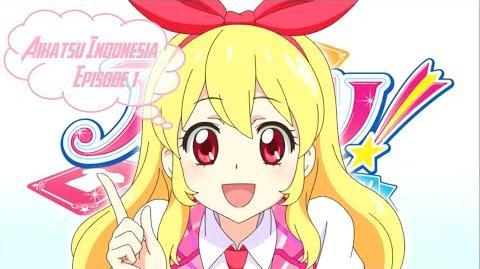Aikatsu! - Episode 01 HD (Bahasa Indonesia)