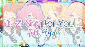 FULL LYRICS Aikatsu Stars! - Yume-Rola-Mahiru-Ako - 1, 2, Sing for You!