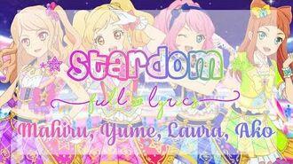 Aikatsu Stars! STARDOM! Full Lyrics Mahiru, Yume, Laura, Ako