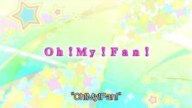 Oh!My!Fan!