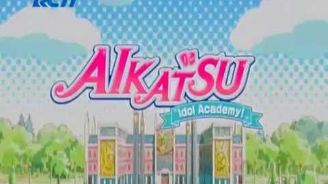 720p Aikatsu (New Opening) - Diamond Happy (Indonesian ver