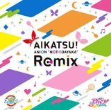 "AIKATSU! ANION ""NOT COMMON"" Remix"