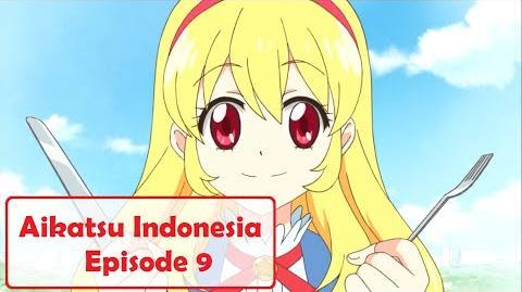 Aikatsu! - Episode 09 HD (Bahasa Indonesia)
