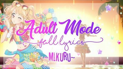 Aikatsu! Adult Mode FULL LYRICS (Mikuru Ver)
